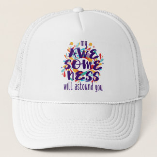 Awesomeness (Purple Text) Trucker Hat