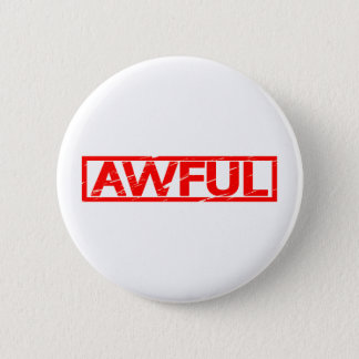 Awful Stamp 6 Cm Round Badge