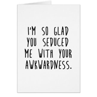Awkward Seduction Card