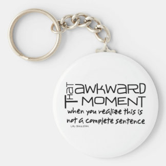 Awkward Sentence Key Chains