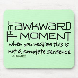 Awkward Sentence Mousepad