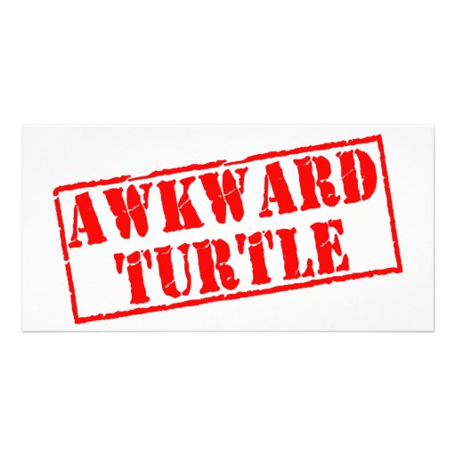 Awkward Turtle Stamp Custom Photo Card