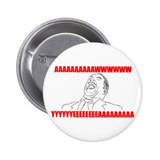 awwww yeah rage comic lol rofl 6 cm round badge