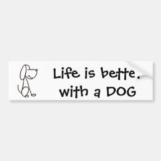 AX- Life is better with a DOG Bumper sticker Car Bumper Sticker