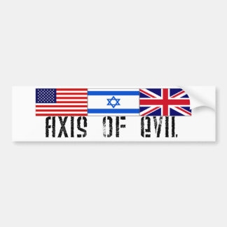 Axis of Evil Bumper Sticker