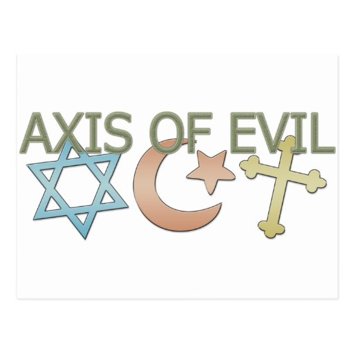 Axis of Evil Postcards