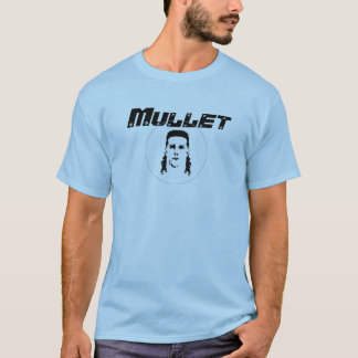 Axle_Folly_and_the_Mullets, Mullet T-Shirt
