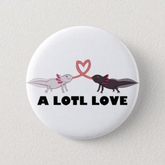 axolotl love 6 cm round badge