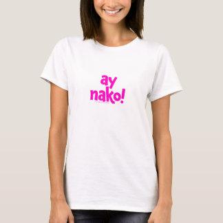 Ay, Nako! Women's White T-shirt (pink type)
