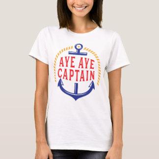 Aye Aye Captain Loyal First Mate T-Shirt