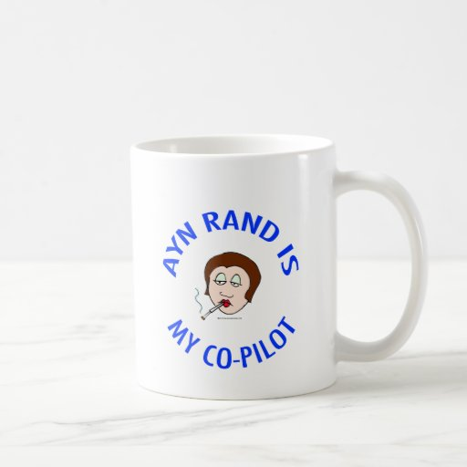 ayn rand is my co-pilot objectivism mugs