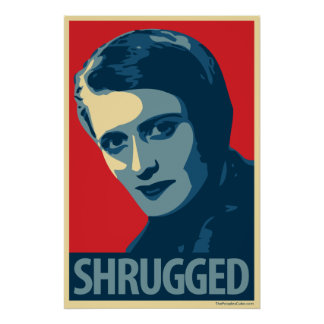 Ayn Rand - Shrugged: OHP Poster