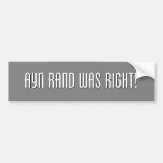 Ayn Rand Was Right Bumper Sticker