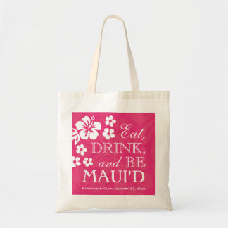 Azalea Pink Eat, Drink and Be Maui'd Tote Bag