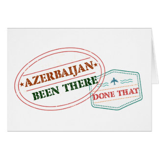 Azerbaijan Been There Done That Card
