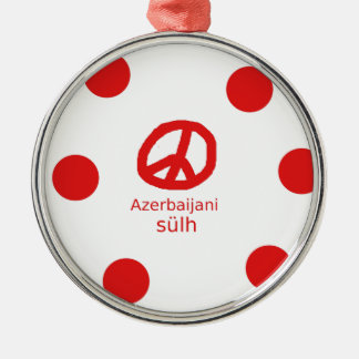Azerbaijani Language And Peace Symbol Design Metal Ornament