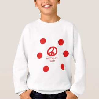 Azerbaijani Language And Peace Symbol Design Sweatshirt