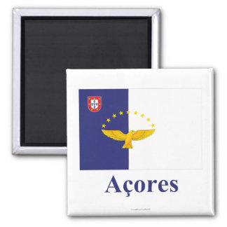 Azores Flag with Name in Portuguese Magnets