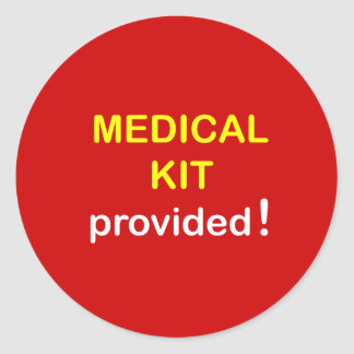 b5 - Medical Kit Provided. Round Sticker