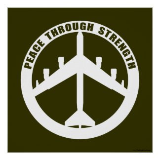 B-52 - Peace through strength - peace symbol Poster