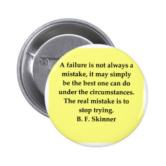 b f skinner quote 6 cm round badge