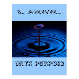 b...forever... with purpose postcard