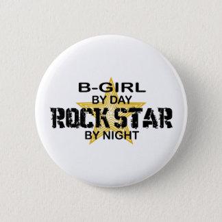 B-Girl Rock Star by Night 6 Cm Round Badge