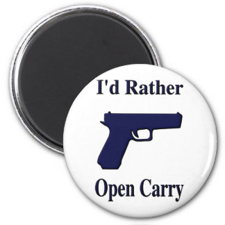 <b>I'd Rather Open Carry</b> 6 Cm Round Magnet