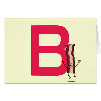 B is for Bacon happy jumping strip abc letter Card
