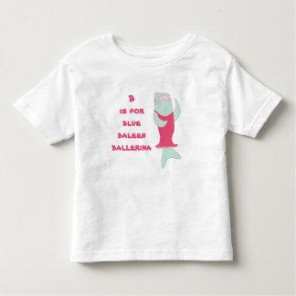 B is for baleen ballerina toddler T-Shirt