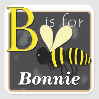 B Is For Bee B Is For Bonnie Square Sticker