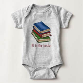 B is for Books Library Book Stack Reading Alphabet Baby Bodysuit