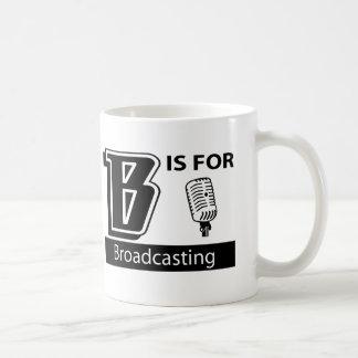 B Is For Broadcasting Coffee Mugs