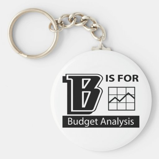 B Is For Budget Analysis Key Chain