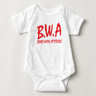 B.W.A. Baby with Attitude T-Shirt Design
