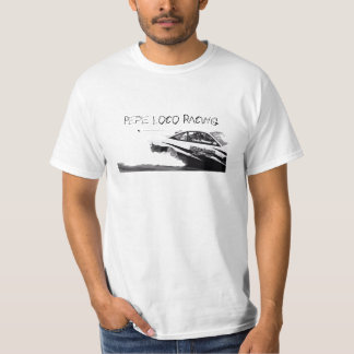 B&W Pepe Loco Racing T Shirts