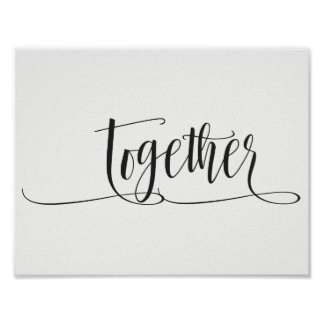 "B&W Print Art Quote ""Together"""