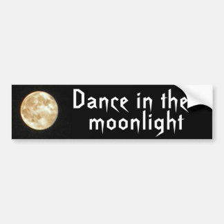BA- Dance in the Moonlight Bumper Sticker