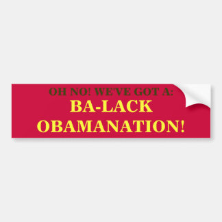 BA-LACK OBAMANATION! BUMPER STICKER