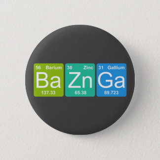 Ba Zn Ga! Periodic Table Elements Button