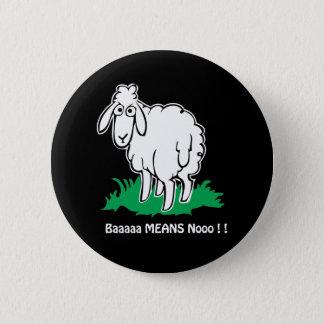 Baa-Means-No 6 Cm Round Badge