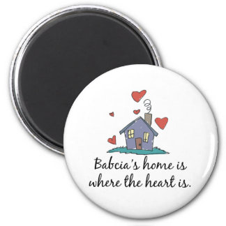 Babcia's Home is Where the Heart is 6 Cm Round Magnet
