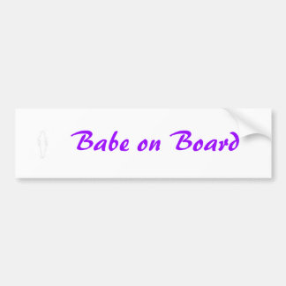 Babe on Board Bumper Sticker