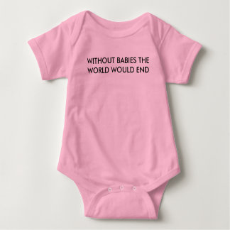 BABIES ARE HERE FOREVER BABY BODYSUIT