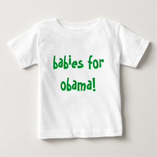 babies for obama! baby T-Shirt