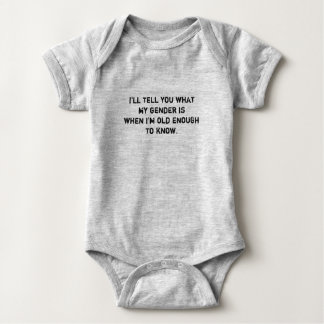 Babies have no concept of gender baby bodysuit