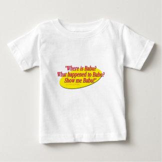 Babu!... T Shirt