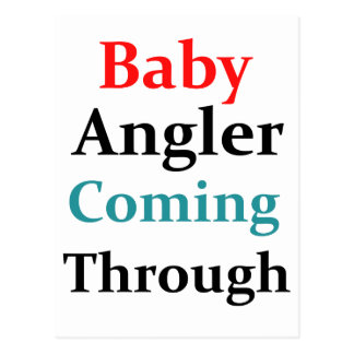 Baby Angler Coming Through Postcard