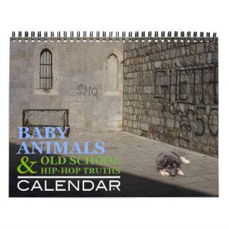 Baby Animals & Old School Hip Hop Truths Calendar