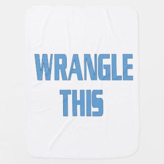 Baby Blanket for Every Wrangler